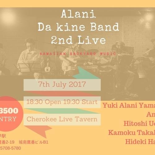 7月7日 山内雄喜率いる「アラニ・ダ・カイン・バンド」2ndライヴ