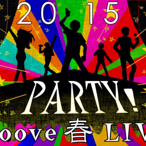 Groove SpringLIVE「Party」予約フォーム