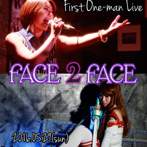 "SHINOBU KANNARI First One-man Live ""FACE 2 FACE"""