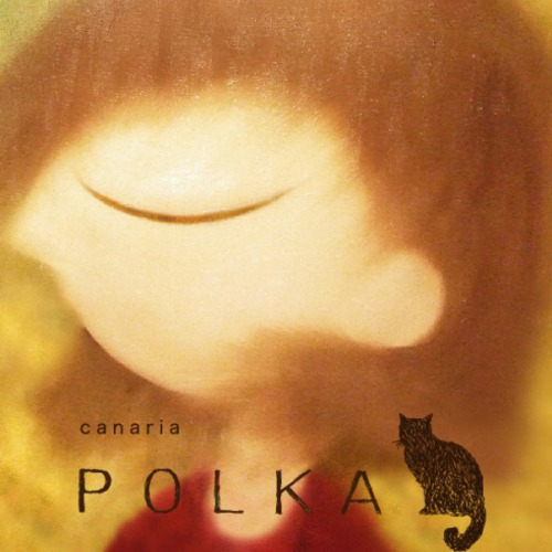 canaria POLKA(カナリア ポルカ)