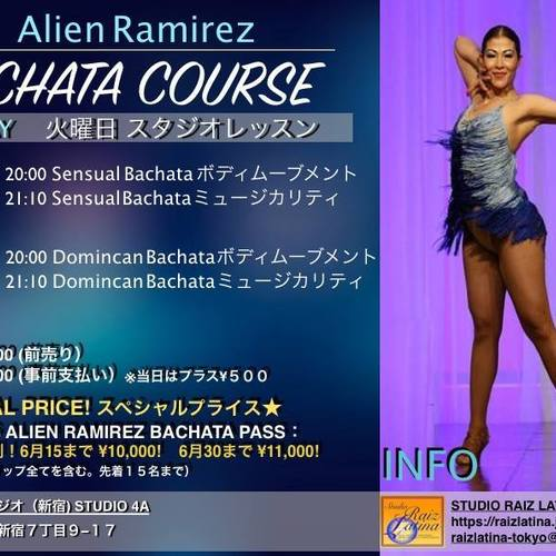 【早割 6/30まで】火曜日 BACHATA COURSE by ALIEN RAMIREZ