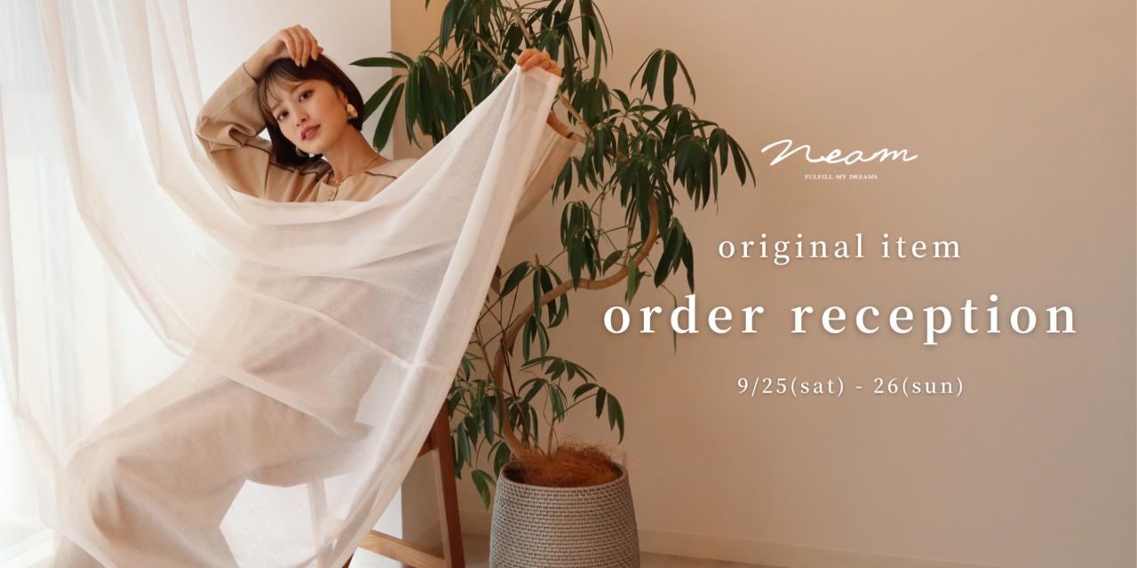 neam original item  order reception
