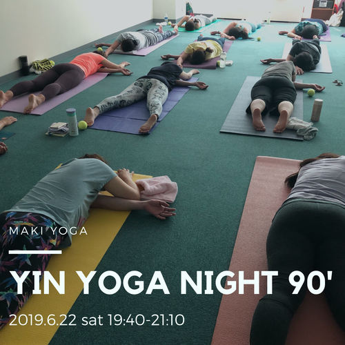 【6/22(土)開催】19:40~21:10 YIN YOGA NIGHT 90'