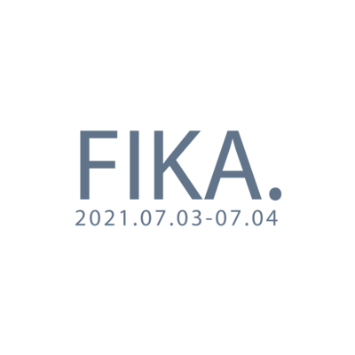FIKA EXHIBITION 7/3-7/4 来場予約