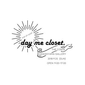 day me closet.
