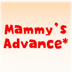 Mammy's Advance* ~がんばりすぎなママから ゆるふわママへ~