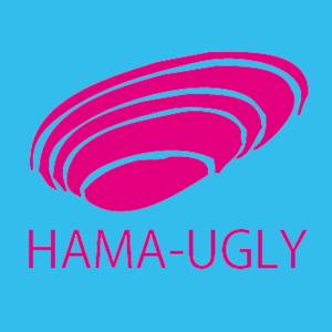 HAMA-UGLY